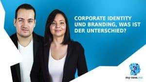 Corporate Identity und Branding, was ist der Unterschied?